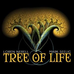 16/07/2014 : LOREN NERELL AND MARK SEELIG - Tree Of Life