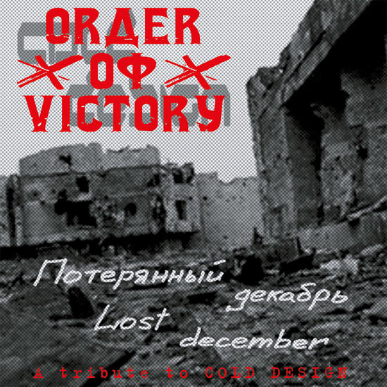18/03/2015 : ORDER OF VICTORY - Lost December - A tribute to COLD DESIGN