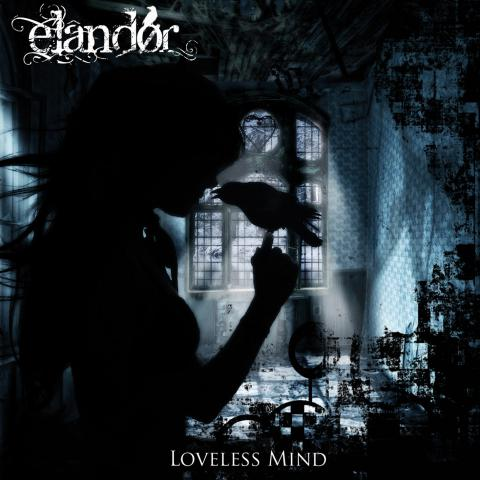 06/10/2015 : ELANDOR - Loveless Mind