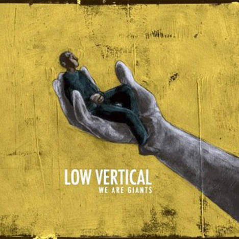 21/03/2013 : LOW VERTICAL - We Are Giants