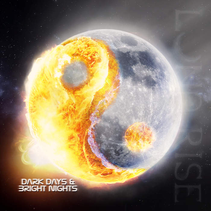 09/12/2016 : LUNA RISE - Dark Days and Bright Nights