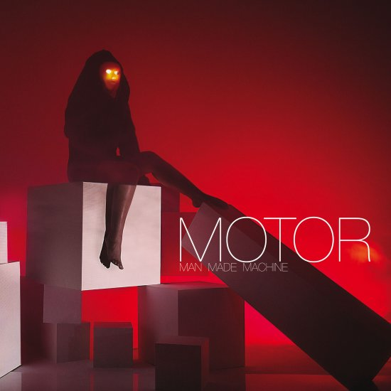 10/02/2012 : MOTOR - Man Made Machine