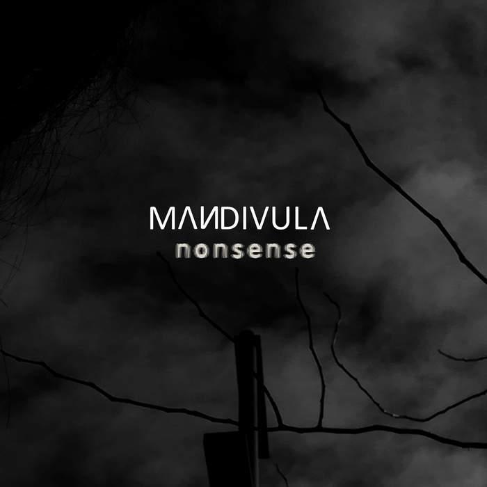 05/05/2019 : MANDIVULA - Nonsens