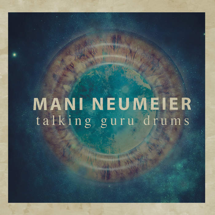 10/12/2016 : MANI NEUMEIER - Talking Guru Drums