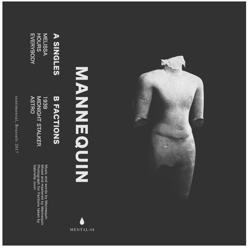 13/03/2018 : MANNEQUIN - Singles/Faction