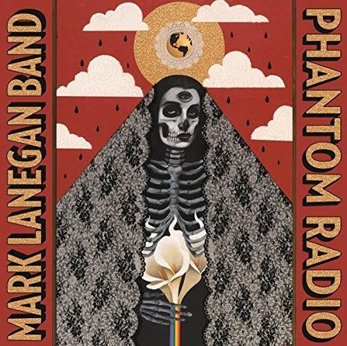 06/10/2014 : MARK LANEGAN BAND - Phantom Radio