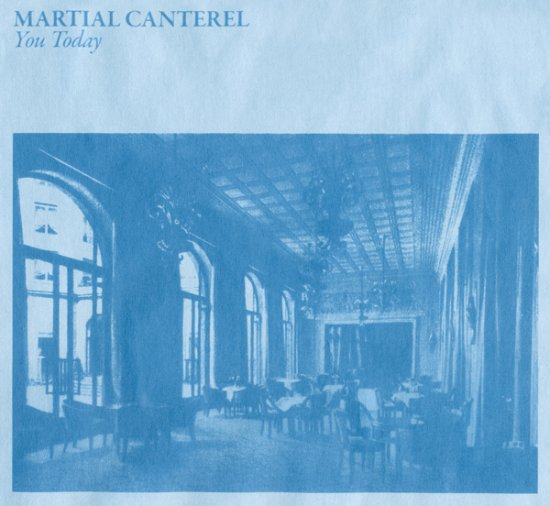 09/06/2011 : MARTIAL CANTEREL - You today