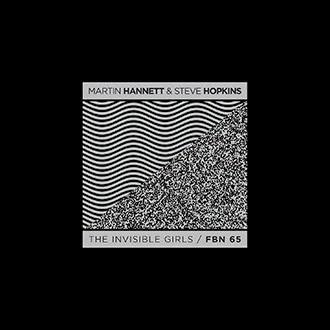 28/01/2015 : MARTIN HANNETT AND STEVE HOPKINS - The Invisible Girls