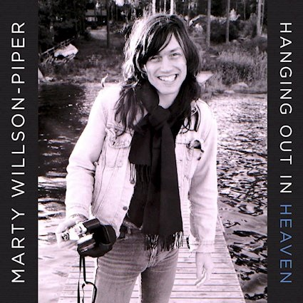 25/04/2019 : MARTY WILSON-PIPER - Hanging Out In Heaven (Reissue)