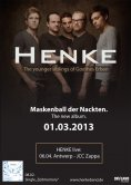 'Maskenball der Nackten' by Henke, available on 01.03.2013 ; Single 'Zeitmemory' available on 08.02.2013