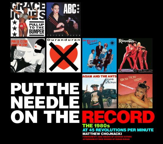 26/12/2011 : MATTHEW CHOJNACKI - Put The Needle On The Record: The 1980s At 45 R.P.M.