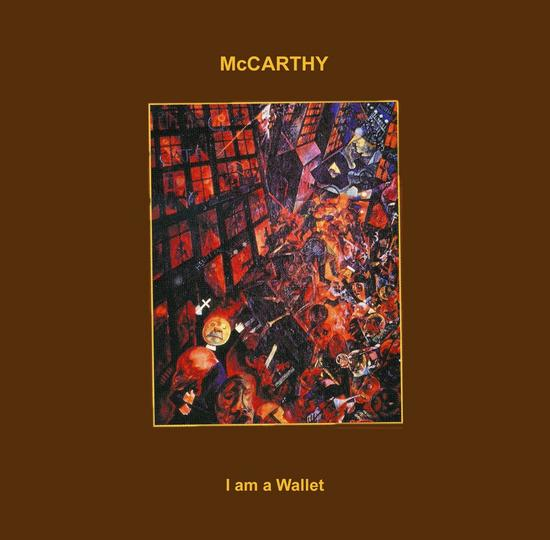 11/08/2015 : MCCARTHY - I Am A Wallet