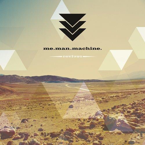 12/11/2012 : ME.MAN.MACHINE - Reviver