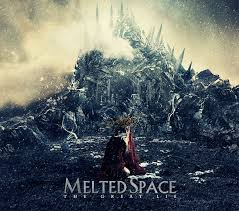 08/12/2015 : MELTED SPACE - The Great Lie