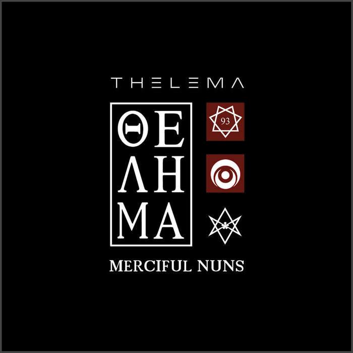 09/12/2016 : MERCIFUL NUNS - Thelema VIII