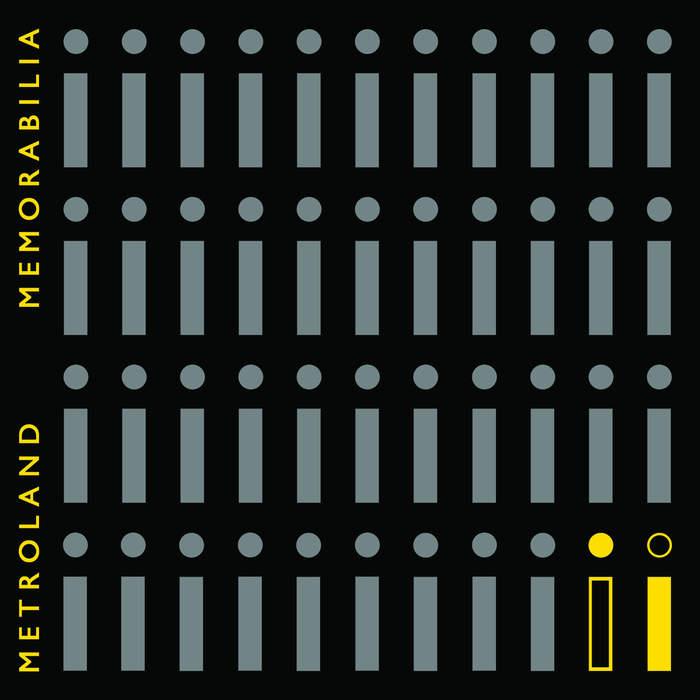 20/11/2018 : METROLAND - Memorabilia & Memorabilia The Remixes