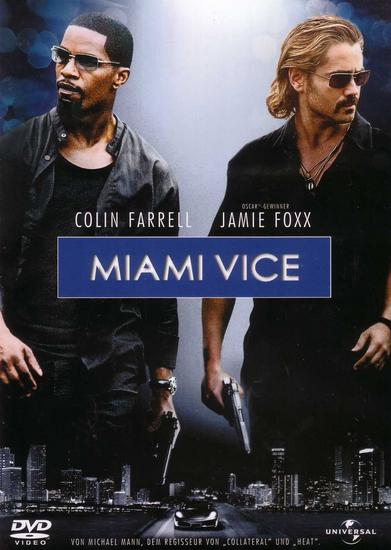 15/03/2015 : MICHAEL MANN - Miami Vice