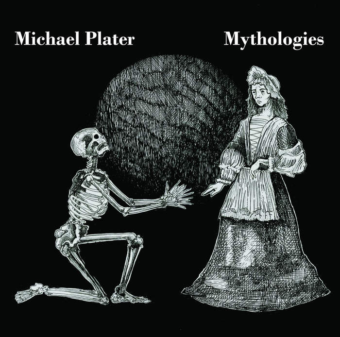 11/12/2016 : MICHAEL PLATER - Mythologies