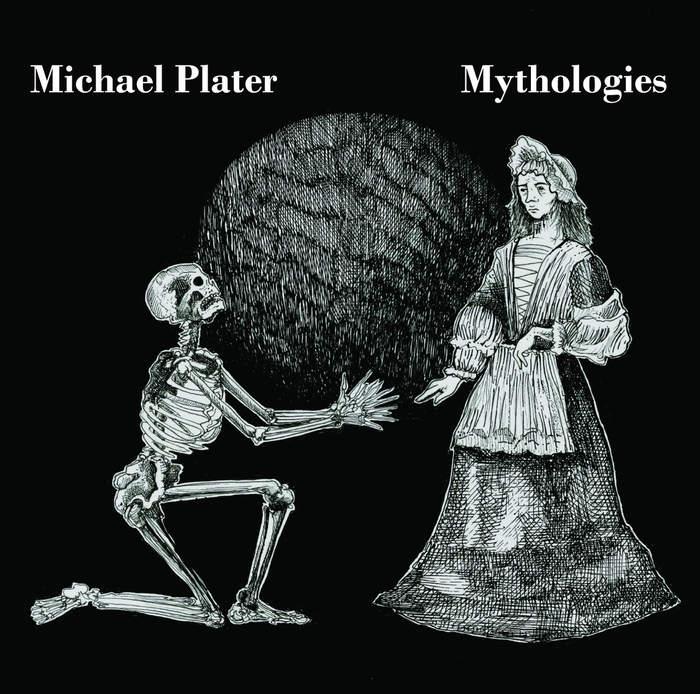 11/12/2016 : MICHAEL PLATER - Mythologies