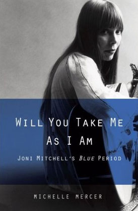 09/12/2015 : MICHELLE MERCER - Will You Take Me As I Am (Joni Mitchell's Blue Period)