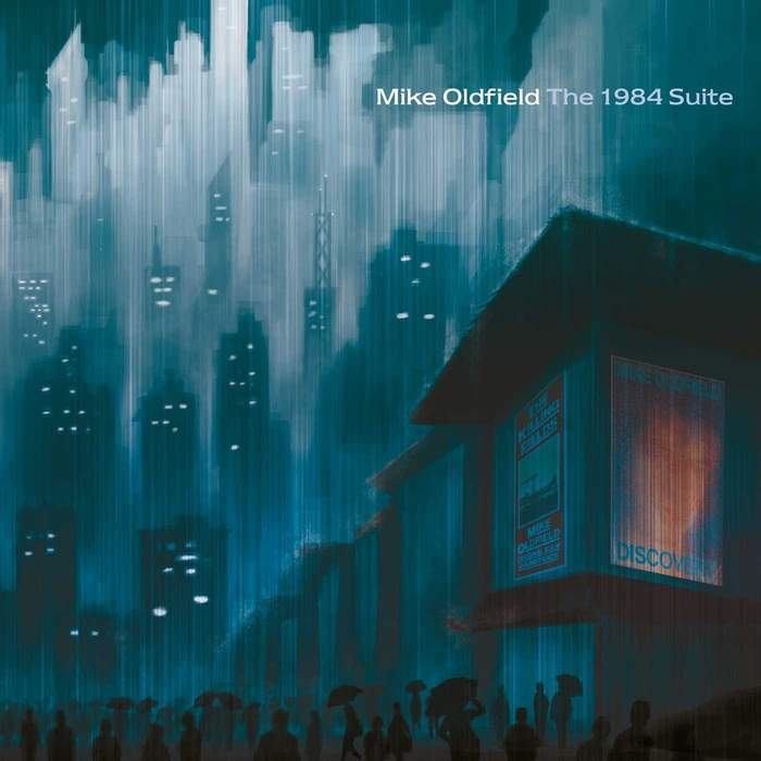 10/12/2016 : MIKE OLDFIELD - The 1984 Suite