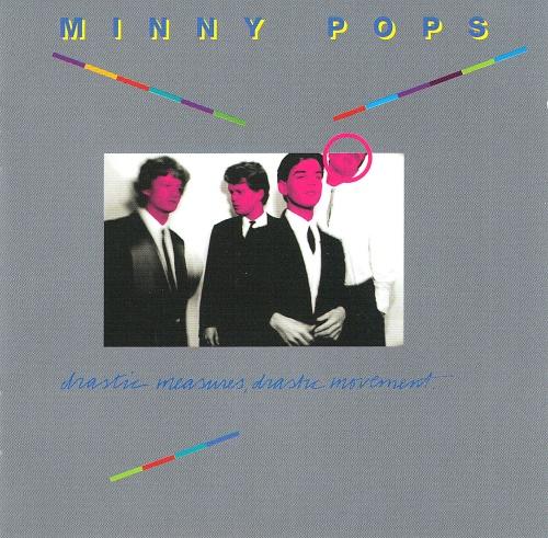 09/02/2015 : MINNY POPS - Drastic Measures, Drastic Movement