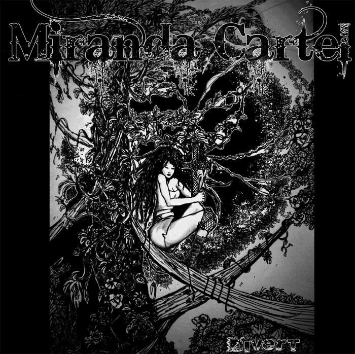 09/12/2016 : MIRANDA CARTEL - Divert EP