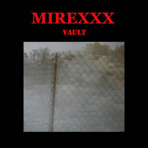 06/12/2018 : MIREXXX - Vault
