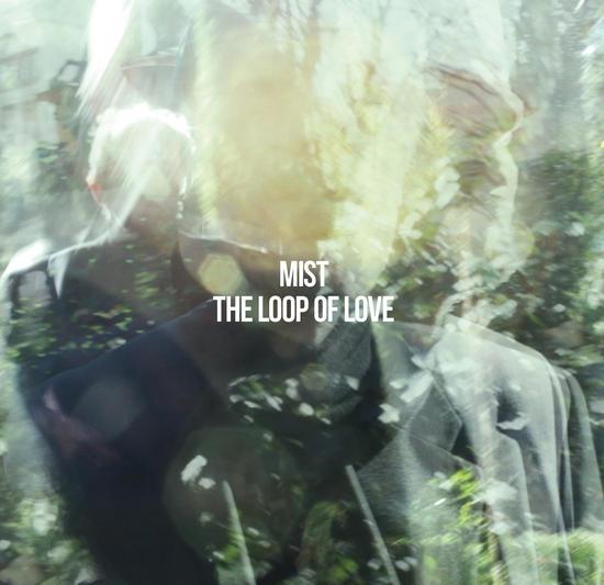 30/07/2015 : MIST - The Loop of Love