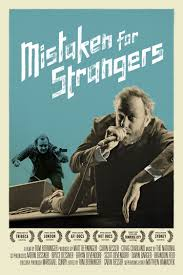 NEWS Mistaken for strangers: a documentary about The National