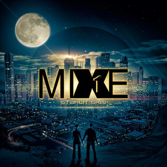 02/06/2014 : MIXE1 - Starlit Skin