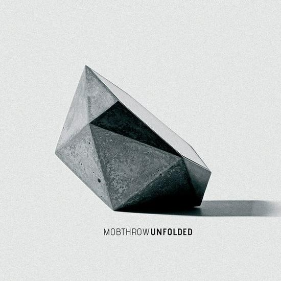 26/03/2014 : MOBTHROW - Unfolded