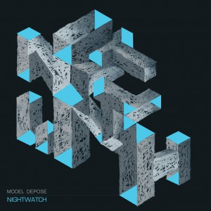 03/02/2014 : MODEL DEPOSE - Nightwatch