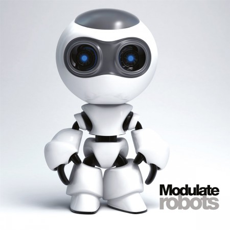 30/01/2013 : MODULATE - Robots EP