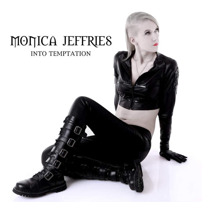 10/12/2016 : MONICA JEFFRIES - Into Temptation