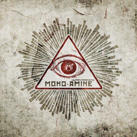 03/06/2014 : MONO - AMINE - Human Farming