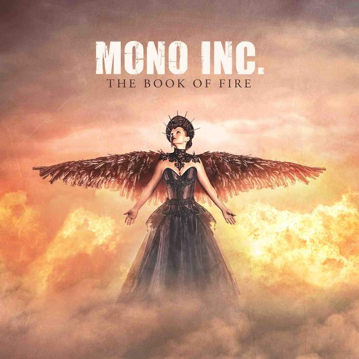 01/02/2020 : MONO INC. - The Book Of Fire