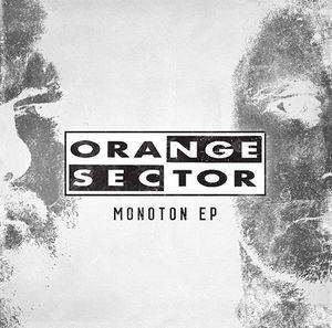 15/12/2015 : ORANGE SECTOR - Monoton