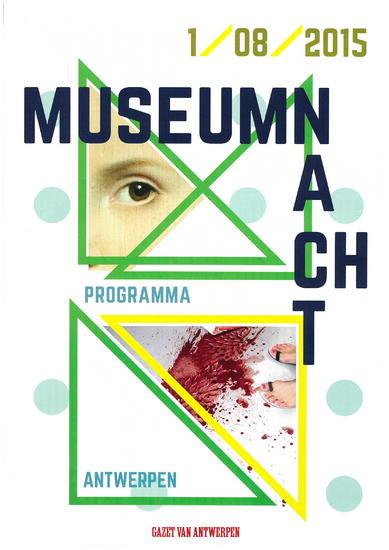 02/08/2015 : MUSEUM NIGHT/MUSEUM NACHT - Antwerpen (01/08/2015)