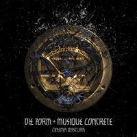 12/01/2016 : DIE FORM MUSIQUE CONCRETE - Cinema Obscura