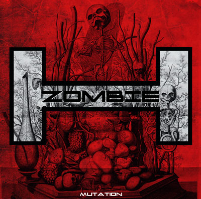 12/12/2011 : H. ZOMBIE - Mutation