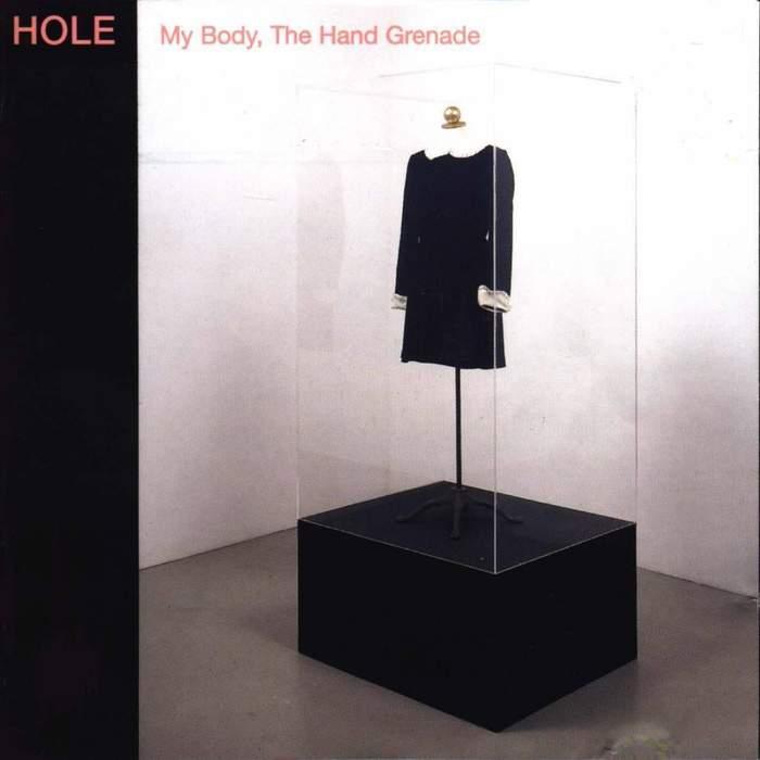09/12/2016 : HOLE - My Body, The Hand Grenade