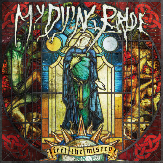 28/10/2015 : MY DYING BRIDE - Feel The Misery