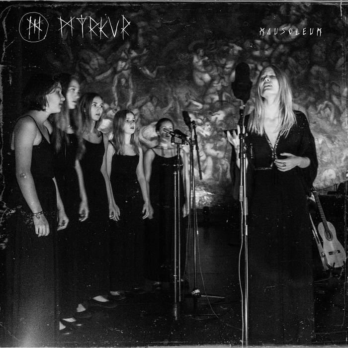 11/12/2016 : MYRKUR - Mausoleum