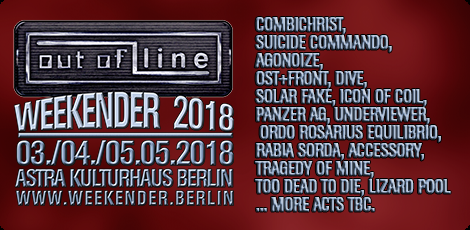 NEWS New band confirmations for the Out Of Line Weekender in Berlin!