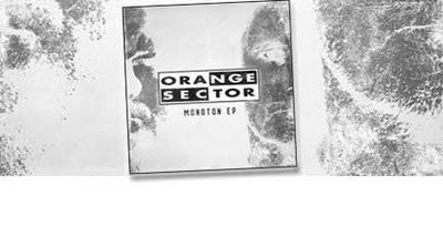 NEWS New EP of Orange Sector out