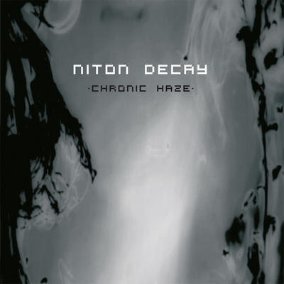 NEWS New release! Niton Decay - Chronic Haze (CD), limited to 200 copies