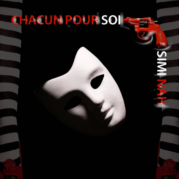 NEWS New single Simi-Nah 'Chacun Pour Soi' - Out Now!