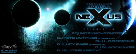 28/02/2014 : DJ LORDBONE - NeXuS VUS - the new 'old' partyconcept