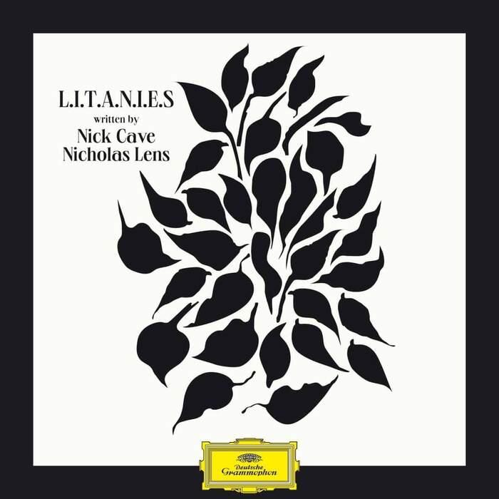 03/02/2021 : NICHOLAS LENS & NICK CAVE - L.I.T.A.N.I.E.S